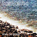 Walk On Water - Nemeth